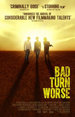 'Bad Turn Worse'