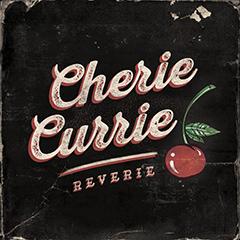 Cherie Currie - 'Reverie'