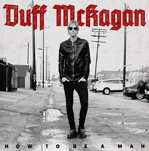 "Duff McKagan - ""How To Be A Man"""