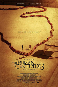 'The Human Centipede: Final Sequence'
