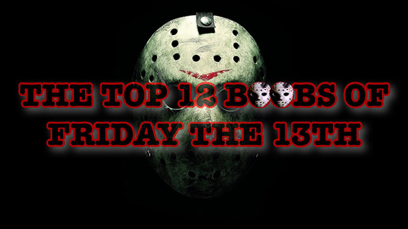 Friday The 13th Boobs