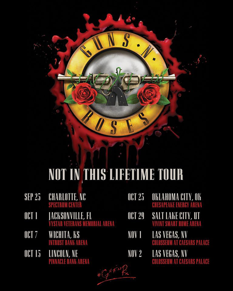 Guns N' Roses - Not In This Lifetime Tour