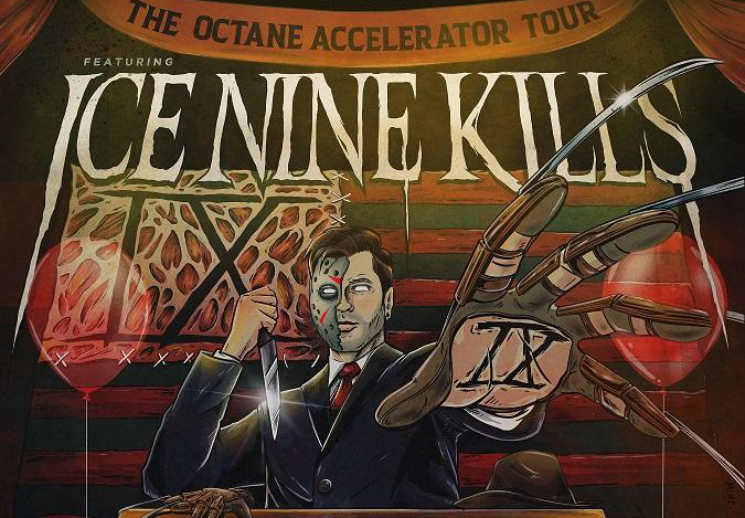 Ice Nine Kills - The Octane Accelerator Tour
