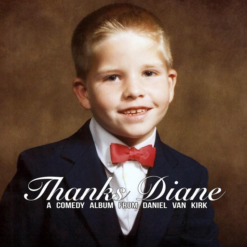 Daniel Vank Kirk - 'Thanks Diane'