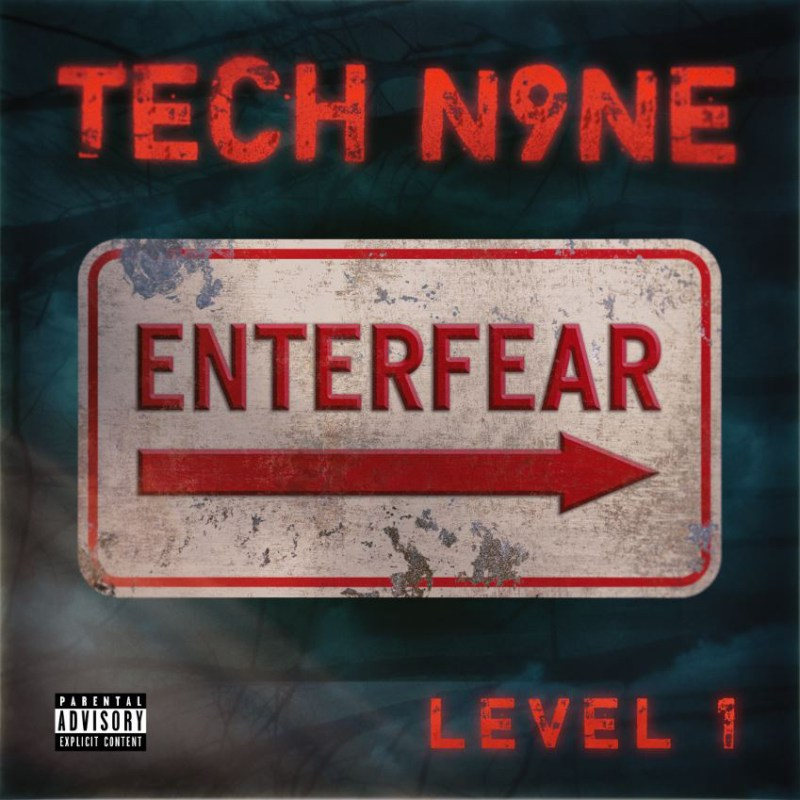 Tech N9ne Drops New EP: ENTERFEAR - Level 1