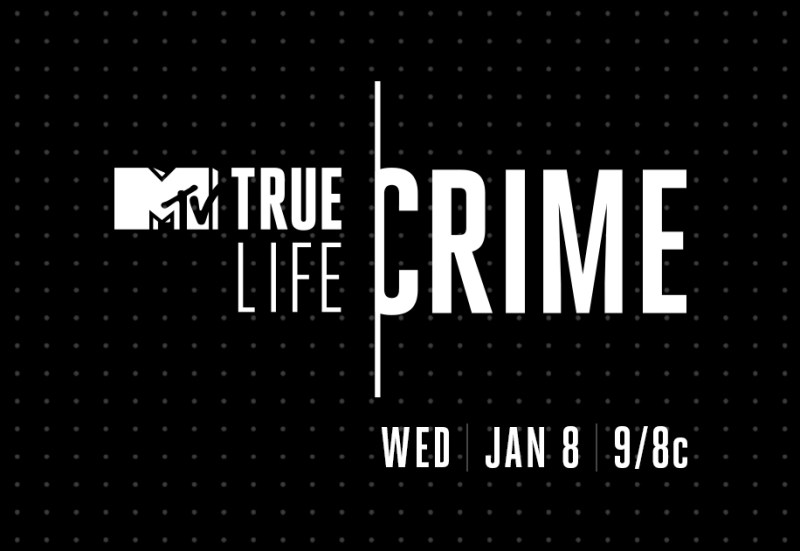 MTV True Life Crime