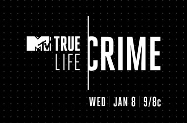 MTV True Life Crime