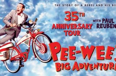 Paul Reubens to Headline U.S. Tour Celebrating 35th Anniversary of Pee-Wee's Big Adventure 35th Anniversary Tour