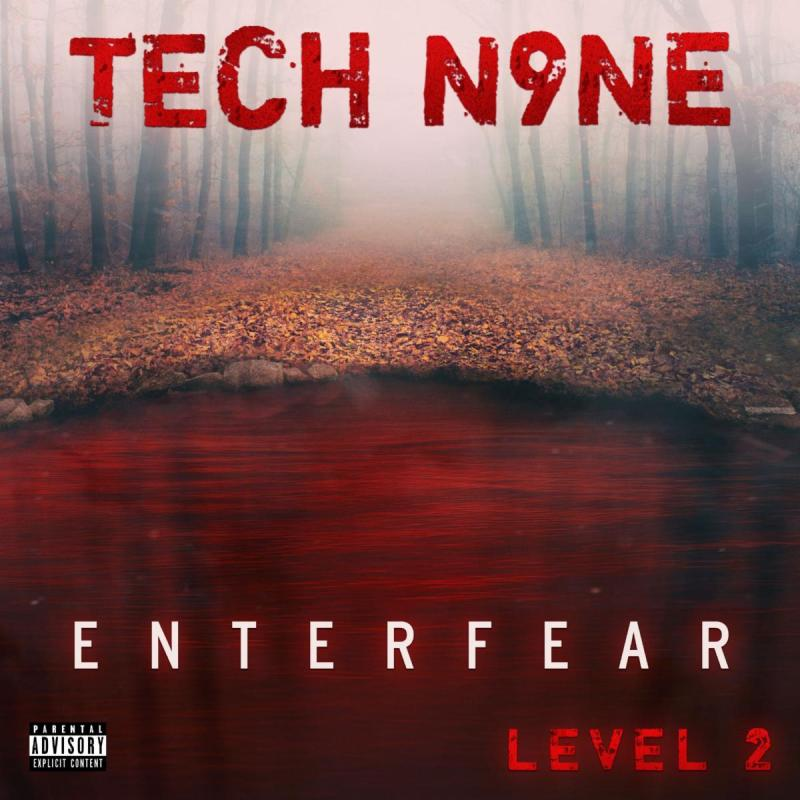 Tech Nine - Enter Fear Level 2