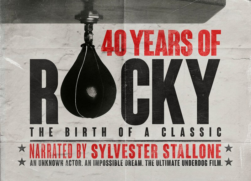 40 YEARS OF ROCKY: THE BIRTH OF A CLASSIC — Epic Documentary ...