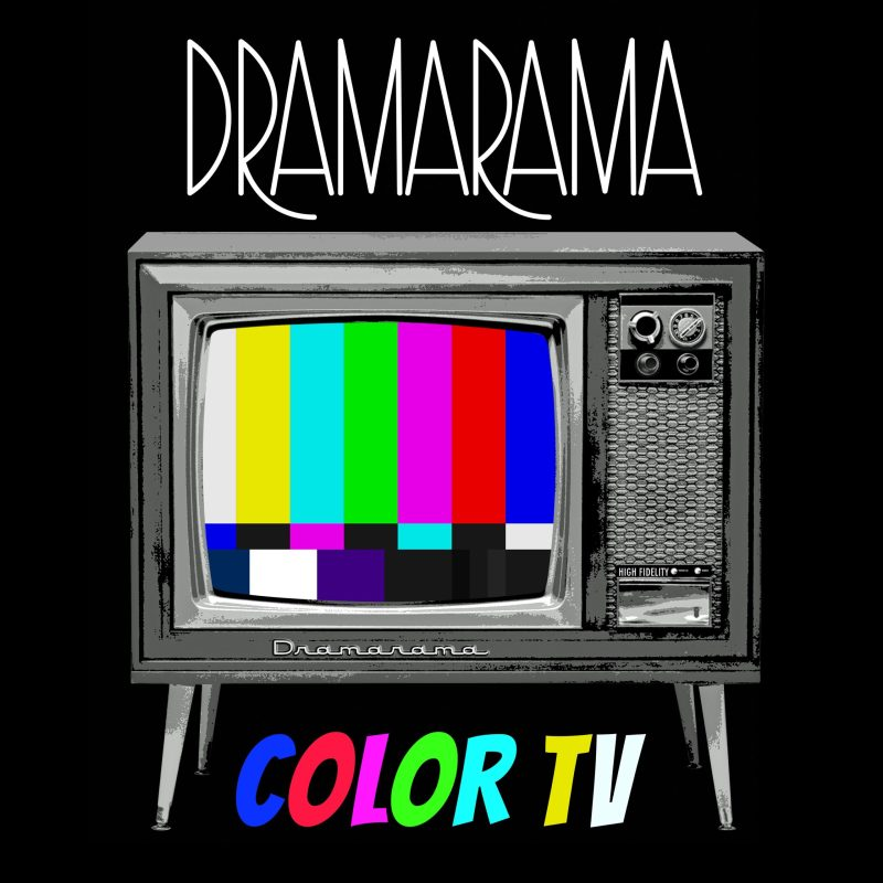 DRAMARAMA - Color TV