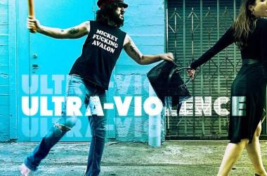 Mickey Avalon - Ultra-Violence