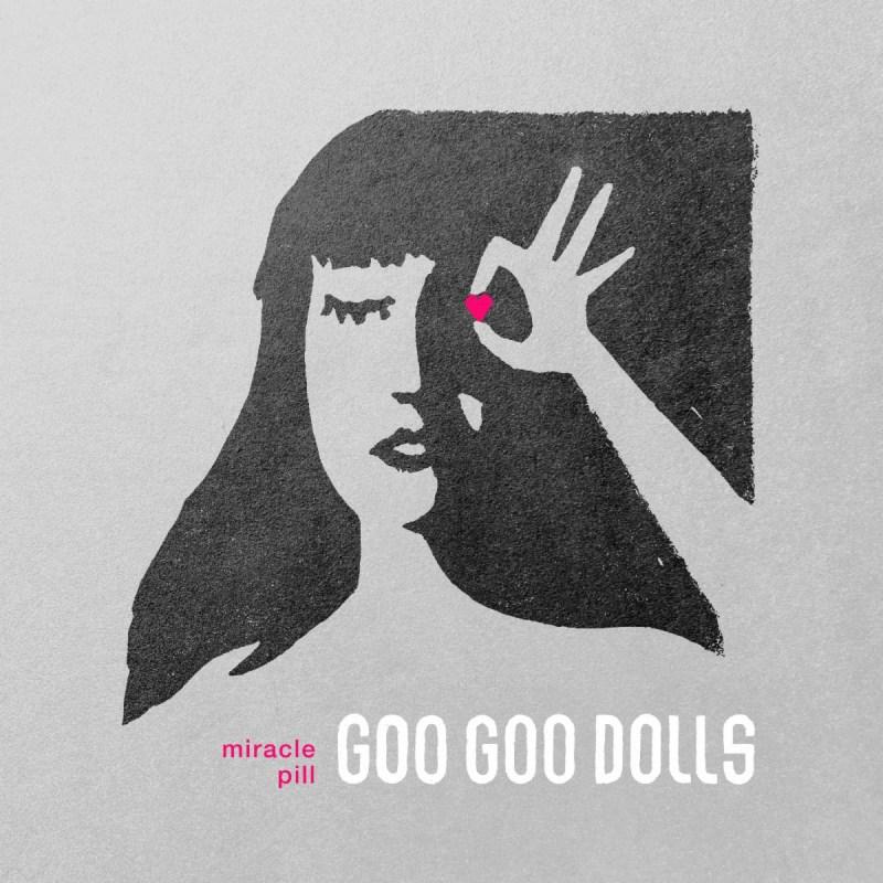 Goo Goo Dolls - Miracle Pill (Deluxe Edition)