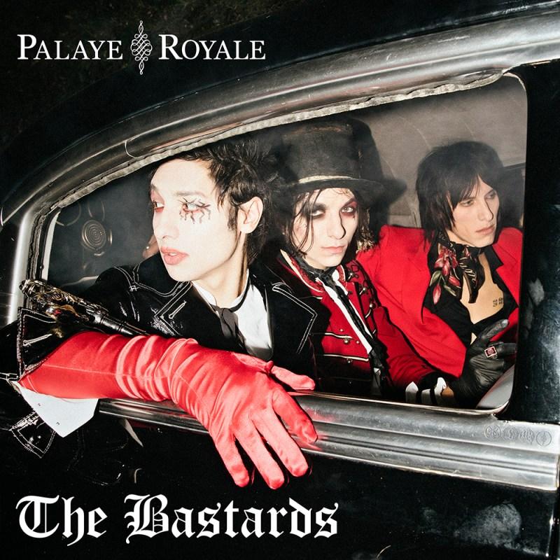 Palaye Royale - The Bastards