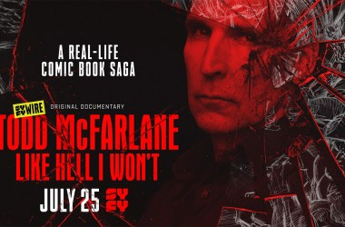 Todd McFarlane: Like Hell I Won't Documentary