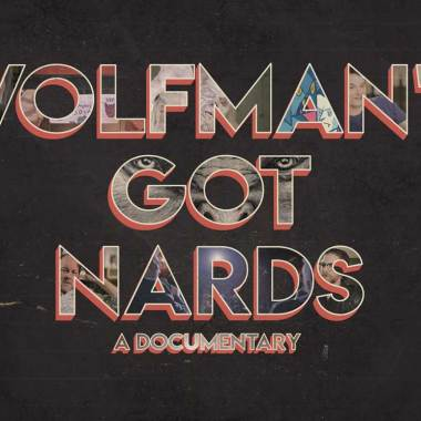 Wolfman's Got Nards - A Documentary