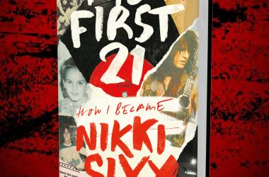 Nikki Sixx - The First 21: A Memoir