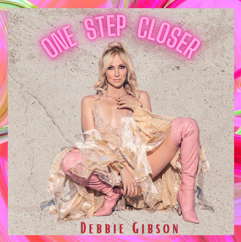 Debbie Gibson - 'One Step Closer' Single