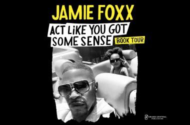 Jamie Foxx - Act Like You Got Some Sense