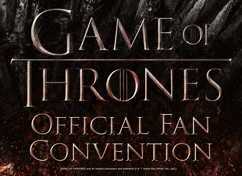 Game of Thrones Official Fan Convention
