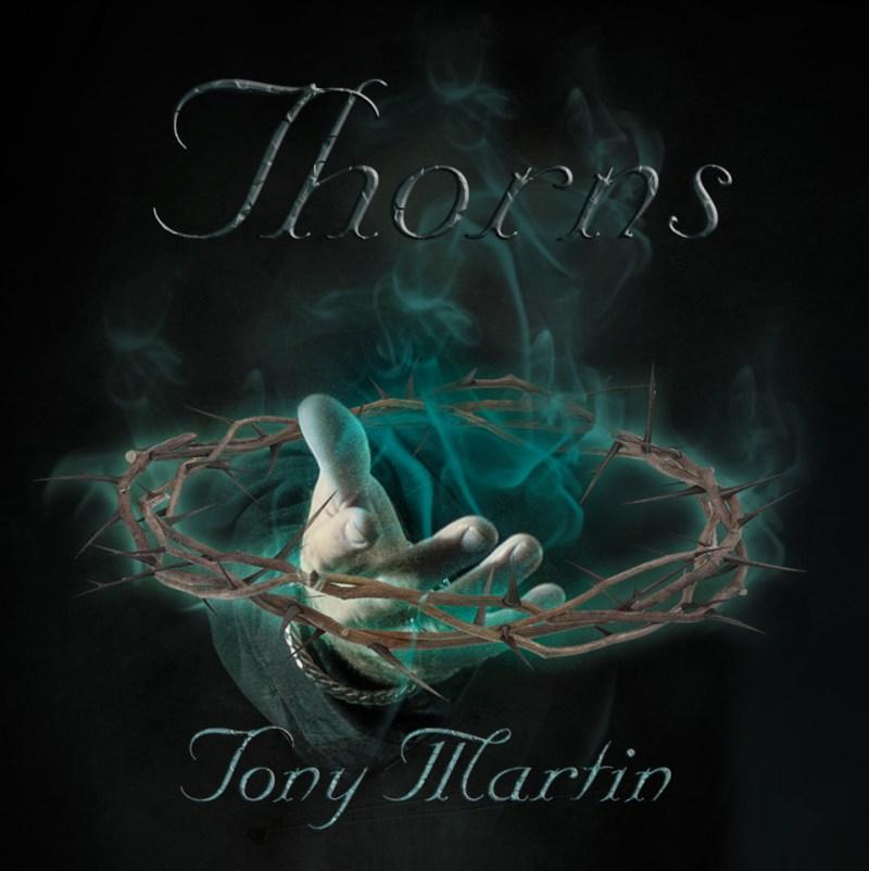 Tony Martin - 'Thorns'