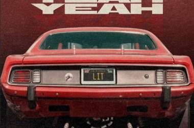 LIT - Yeah Yeah Yeah