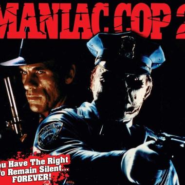 Maniac Cop 2 4K UHD from Blue Underground