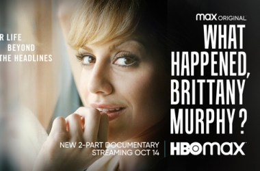 HBO Max's 'What Happened, Brittany Murphy' Documentary