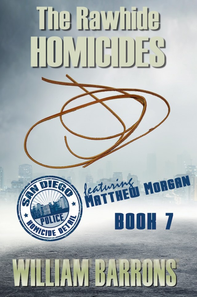 The Rawhide Homicides by William Barrons Image