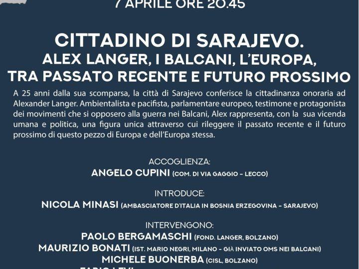 Cittadino di Sarajevo. Alex Langer, i Balcani, l'Europa tra passato recente e futuro prossimo