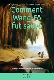 Comment Wang Fo fut sauvé