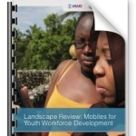 Landscape Survey: Mobiles and Youth Workforce Development