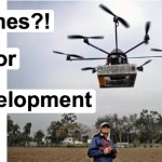 Please RSVP Now: How Can We Use Drones for Development?