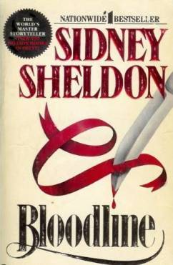 Sidney Sheldon's Bloodline: A Riveting Tale of Sex and Betrayal 1