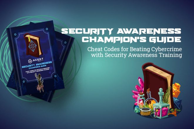 Combat insider threats and more in our security awareness champion's guide represented by an image of the book cover and some potions, scrolls and treasure to elicit the book's fantasy game style as you study holiday phishing scams and cyberpunk 2077 malware