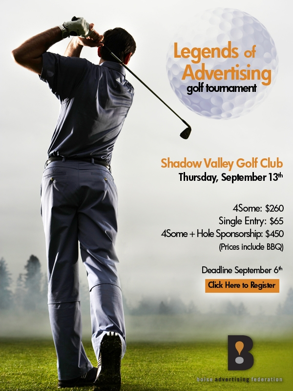 Boise Advertising Federation's Legends of Advertising Golf Tournament