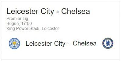 9 Eylül 2017 Leicester - Chelsea İngilteere Premier Lig maçı