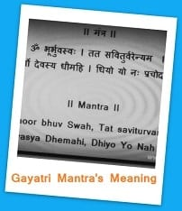 Go to Gayatri Mantra's meaning Page