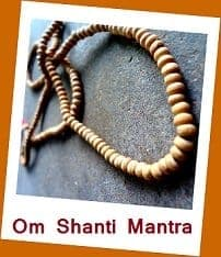 Click here to go Om Shanti Mantra Page