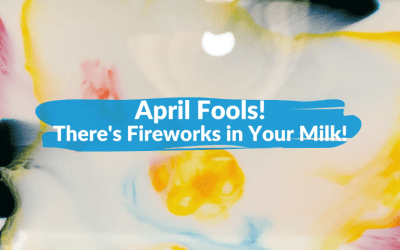 There's Fireworks in Your Milk