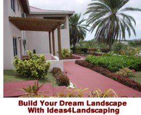 build your dream landscape