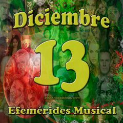 efemerides-musical-diciembre-13
