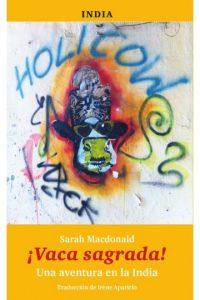 10 libros para viajar sin moverte del sofá: ¡Vaca Sagrada! Una aventura en la India (Ideas on Tour)