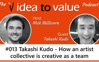 #013 Takashi Kudo - How an artist collective is creative as a team