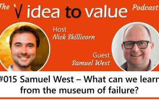 #015 Samuel West - What can we learn from the museum of failure?