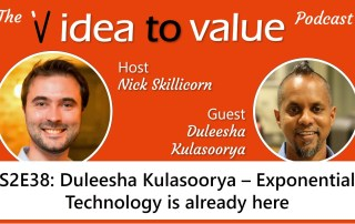 S2E38: Duleesha Kulasoorya – Exponential Technology is already here