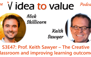S3E47: Prof. Keith Sawyer – The Creative Classroom and improving learning outcomes
