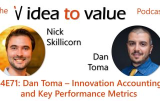 Podcast S4E71: Dan Toma – Innovation Accounting and Key Performance Metrics