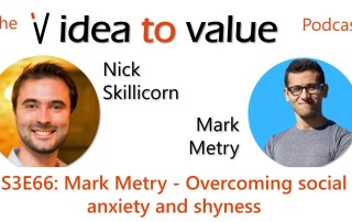 Podcast S3E66: Mark Metry - Overcoming social anxiety and shyness