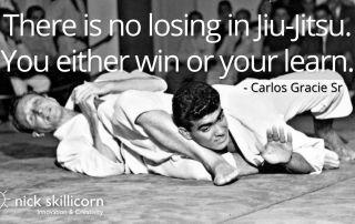 There is no losing in Jiu Jitsu